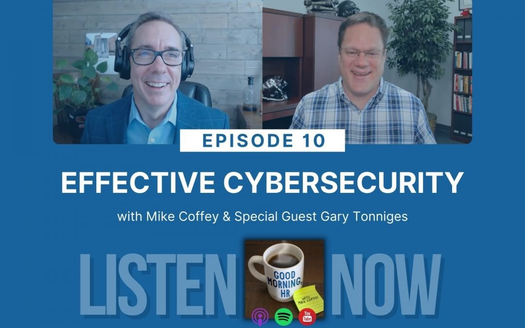 Episode 10: Effective Cybersecurity (HRCI Business Credit)