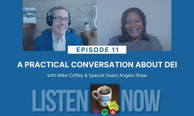 Episode 11: A Practical Conversation About DEI
