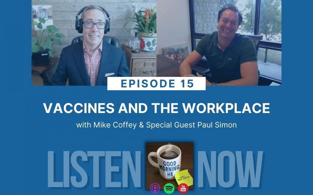 Episode 15: Vaccines and the Workplace