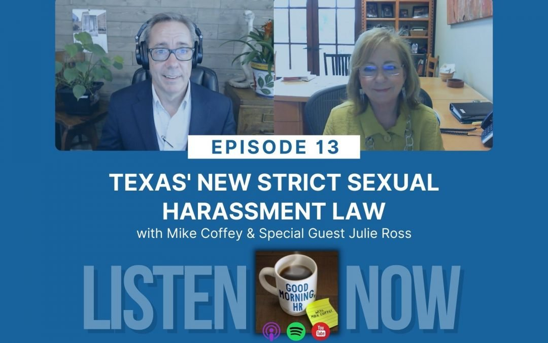 Episode 13: Texas' New Strict Sexual Harassment Law